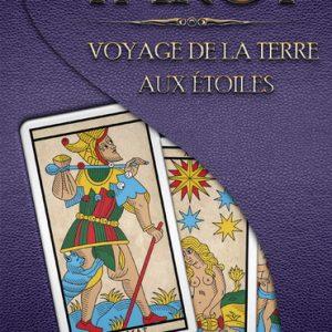 Tarot, Voyage de la Terre aux Etoiles